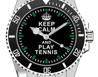 Keep Calm and play Tennis  Watch -Men Watch Jewelry Tennis Gift Present for Men- Watch 1570