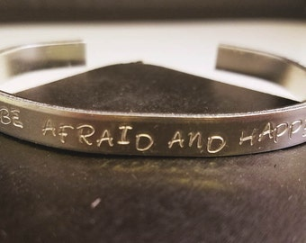 """The Raven Cycle [""""Be Afraid and Happy""""] Cuff Bracelet"""