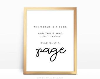 SALE -  The World Is A Book, Read Only A Page, Literature Poster, Literary Quotation Sign, Typography, Handlettering Cursive, Modern