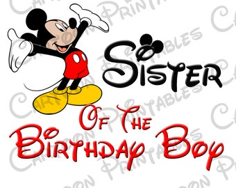 Mickey Mouse Sister of The Birthday Boy IMAGE Printable Clip Art Iron on Disney Shirt T-shirt Mickey Mouse Clubhouse Instant Download