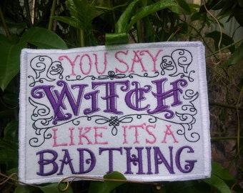 You Say Witch Patch