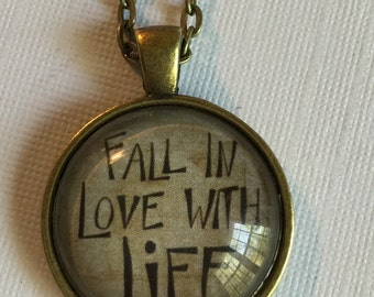SALE Fall in love with life (quote) : Glass Dome Necklace, Pendant or Keychain Key Ring. Gift Present metal round art photo jewelry