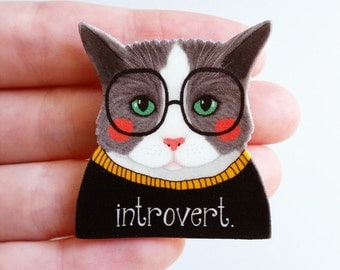 Cat pin // Cat brooch or magnet // Introvert pin // Introvert Cat //  Antisocial // gift for her // gift for him
