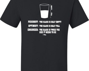 Adult Pessimist Optimist Engineer T-Shirt
