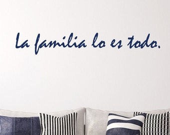 La Familia- Vinyl Wall Decal Quote
