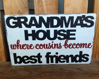 """Grandma's House where cousins become best friends, hand painted 7.5"""" x 12"""""""