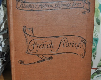 Antique French Language Book. French Stories by P.G Marguerite Ninet. 1900s Hardcover.