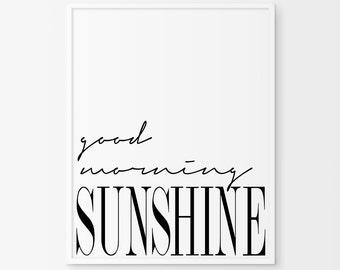 Good Morning Sunshine - Inspirational Poster - Printable Poster - Morning Sunshine Scandinavian Poster