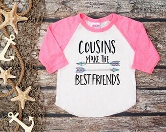 Cousins Make the Best Friends;Cousin Tee;Cousin Shirt Kids;Best Friends Tee;Big Cousin Baseball Tee;Best Friends Girls Tee;Best Friends Boys