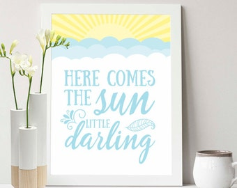 Buy One Get One - Here comes the sun little darling - 8x10 or 11x14 - cloud - nursery - decor - baby - nursery rhymes - sun - blue - yellow