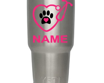 Personilized Vet Love Decal/Veterinarian/Vet Tech/Veterinary Doctor/Yeti/Cup/Paw Print/Heart/Name/Stethoscope