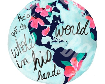 He's got the Whole World in His Hands Watercolor Print