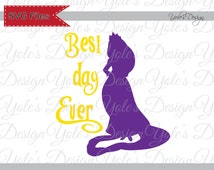 Rapunzel Best Day Ever Disney Inspired Instant Download Cutting File in Svg, Eps, Dxf, and Jpeg Format