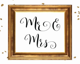 Wedding Sign, MR & MRS SIGN, wedding sign printable, wedding signage, bridal signs, calligraphy signs, printablestyles