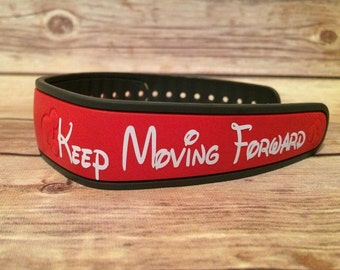 Keep Moving Forward Magic Band Decal