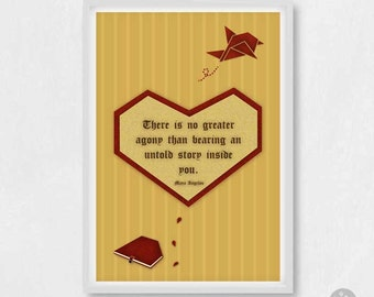 Maya Angelou quote poster print, There is no greater agony than bearing an untold story inside you. Literary poster, heart, bird origami