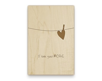 "Wooden Postcard ""I love you more"" with your personalized wishes and adress, engraved"