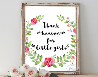 Thank heaven for little girls, baby shower gift, nursery decor, nursery wall art, baby girl, nursery, instant download, baby gift, 8x10
