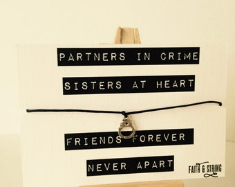 Partners in Crime Gift Friendship Bracelet Sister Gift