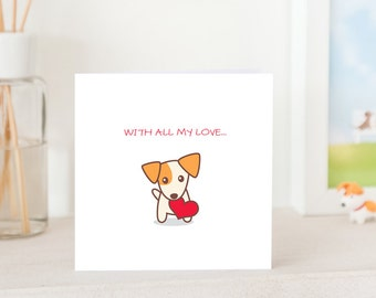 Dog Greeting Card -  Handmade - Jackie the Jack Russell Terrier Puppy with Love, With All My Love