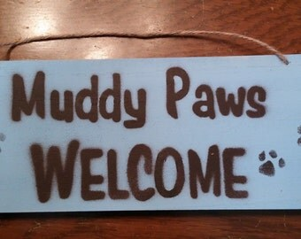 Muddy Paws Welcome Decorative Dog Sign