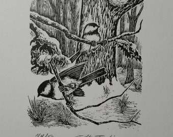 BLACK CAPPED CHICKADEES -   Original Signed and Numbered Wood Cut on 100% Archival Rag Paper