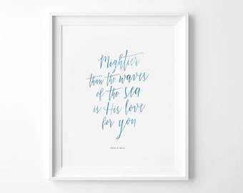 Mightier Than The Waves Scripture Print, Nursery Print, Children's Print, Nursery decor, Kid's print, Wall Art, Children's Playroom, Digital