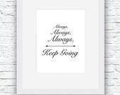 Always Keep Going Printab...