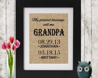 Personalized Father's Day Gift - Burlap Print - My Greatest Blessings Call Me Grandpa  - Gift for Dad - Names and Dates of Children