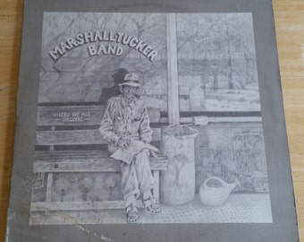 Marshall Tucker Band - Where We All Belong - 2C 0145 - 1974 - 135g - MASTERED BY CAPITOL pressing