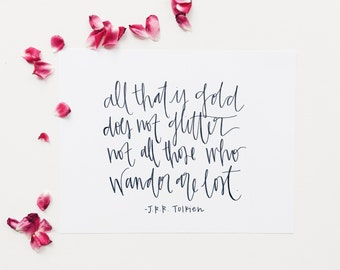 Not All Those Who Wander Are Lost Quote | JRR Tolkien | Hand Lettered Print