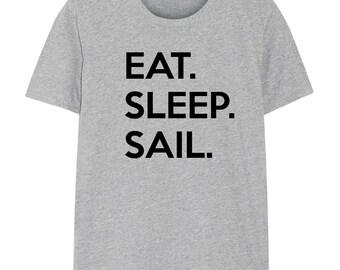 Sailing Gift, Gifts For Sailers, Eat Sleep Sail shirt - 653