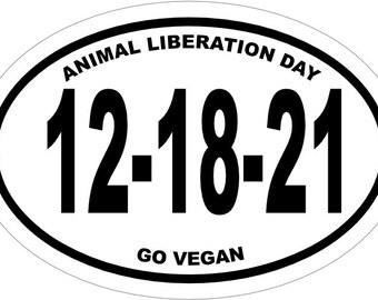 "12-18-21 Animal Liberation Go Vegan Bumper Sticker 4.700"" x 3.290"""