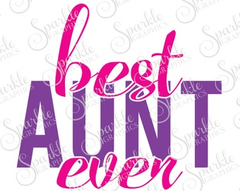 Best Aunt Ever Svg Etsy