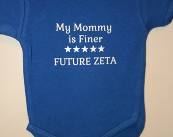 My Mommy is Finer Future Zeta Onesie