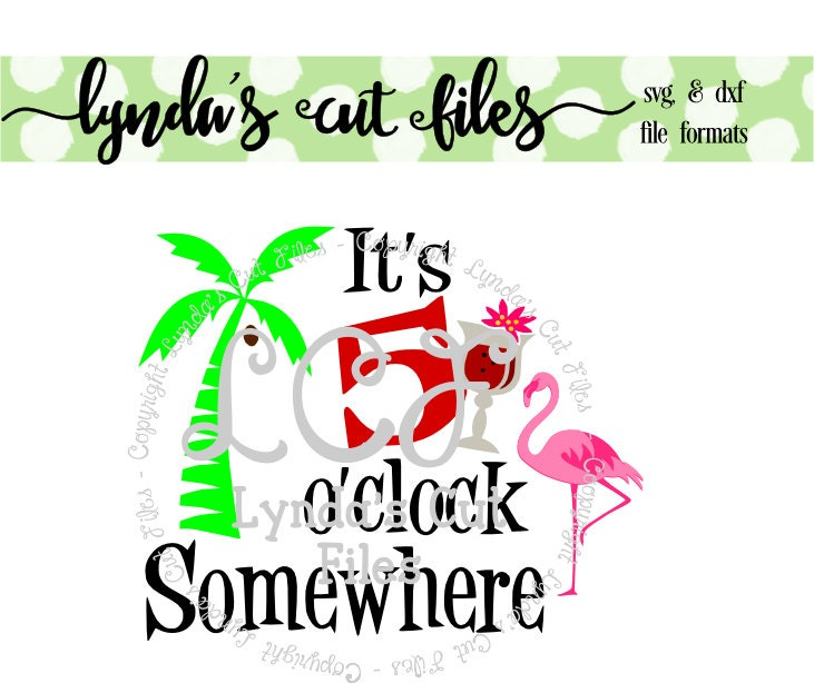 Itu0026#39;s 5 ou0026#39;clock somewhere SVG/DXF/EPS file