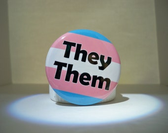 BOLD Trans Flag Pronoun Button (They Them)