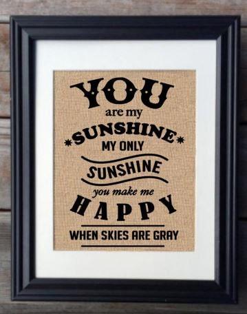 You Are My Sunshine Burlap Print Shower Gift Birthday Gift