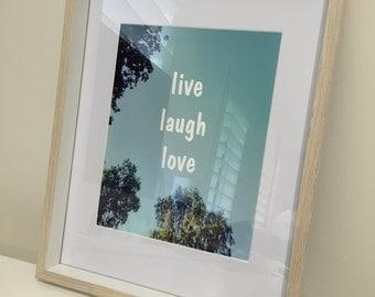 LIVE LAUGH LOVE • print