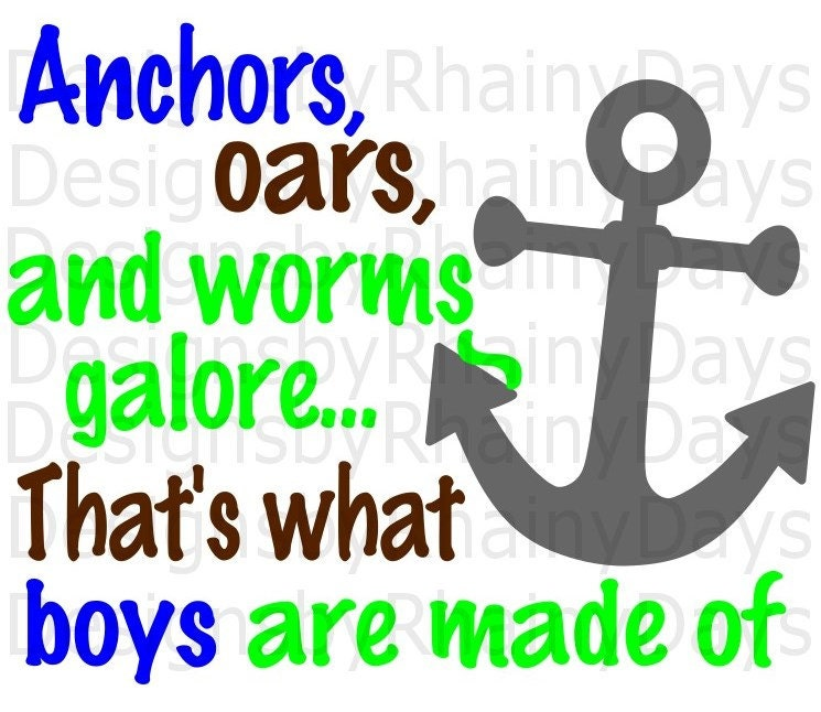 Buy 3 get 1 free! Anchors, oars, and worms galore.. That's what boys are made of SVG cutting file, summer, beach, lake, boat, fishing design