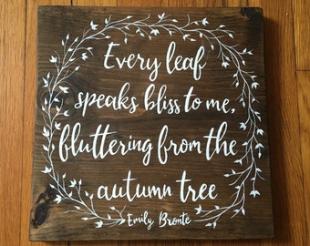 Fall Wood Sign, Fall Wall Art - Emily Bronte Autumn Quote Sign Decor