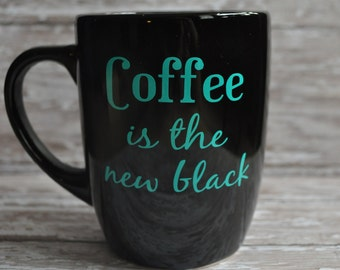 Coffee is the new black Mug