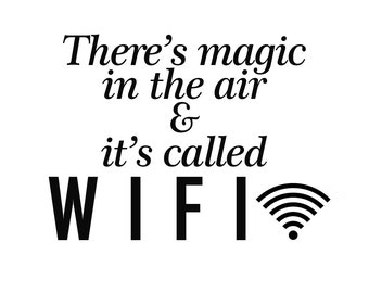 DECAL SERPENT (SP-1222) Funny There's Magic In The Air And It's Called Wifi Vinyl Car Decal