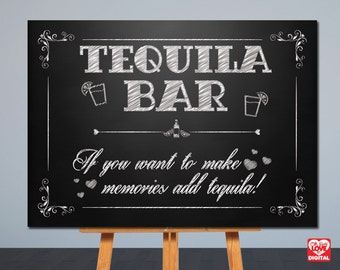 Printable Wedding Sign | Tequila Bar | Chalkboard Sign | Card Table Sign | 8x10, 5x7 | Instant Download | Signage,Decor | JPG |