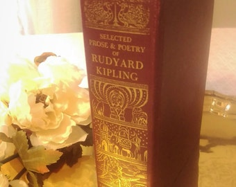 "FREE SHIPPING: ""Selected Prose and Poetry of Rudyard Kipling"", Authorized Edition, 1949, Wonderful patina, gold, collectible gift for him"