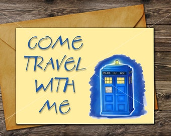 DOCTOR WHO Love Card / Come Travel With Me / Tardis // Printable greeting card / Last minute Gift //