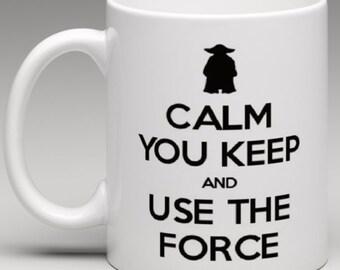 Calm you Keep and Use the Force - Keep Calm Parody  - Novelty Mug