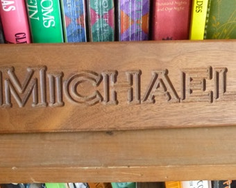 Michael Engraved wood sign