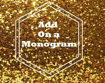 Monogram Add on