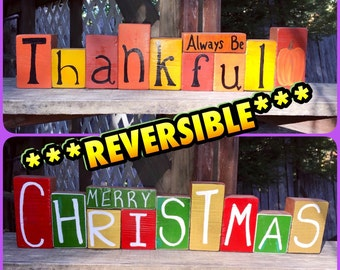 Reversible Thanksgiving and Christmas stackable blocks Always Be Thankful Merry Christmas